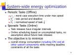 system wide energy optimization