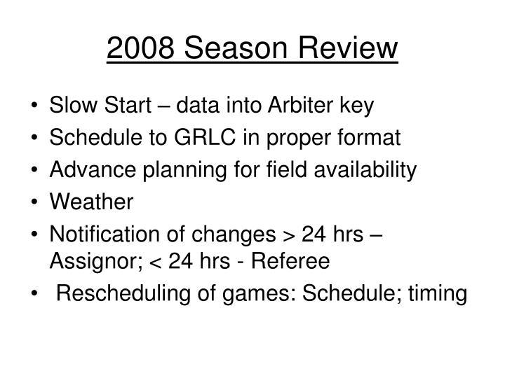 2008 Season Review