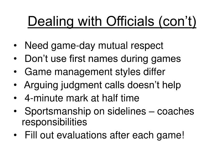 Dealing with Officials (con't)