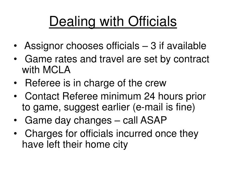 Dealing with Officials