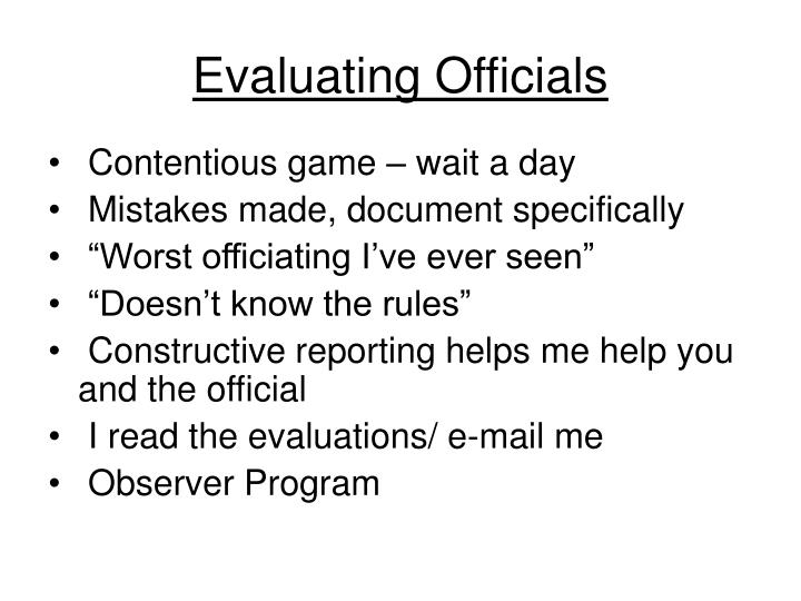 Evaluating Officials