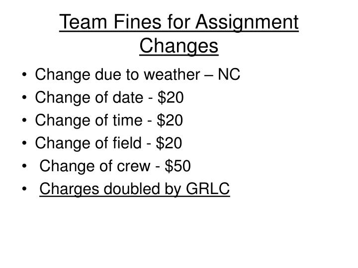 Team Fines for Assignment Changes