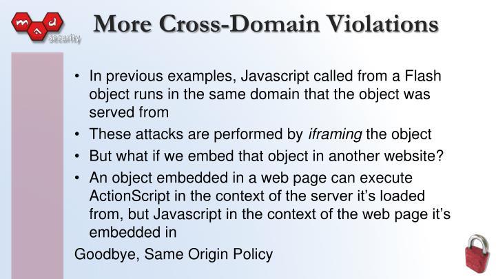 More Cross-Domain Violations