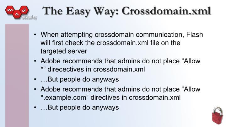 The Easy Way: Crossdomain.xml