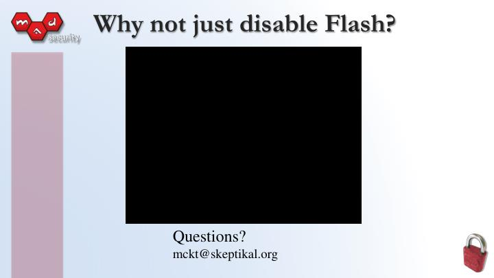 Why not just disable Flash?