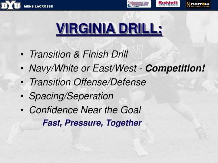 VIRGINIA DRILL: