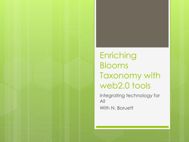 enriching blooms taxonomy with web2 0 tools