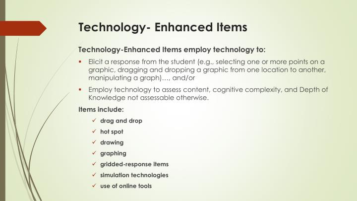 Technology- Enhanced Items