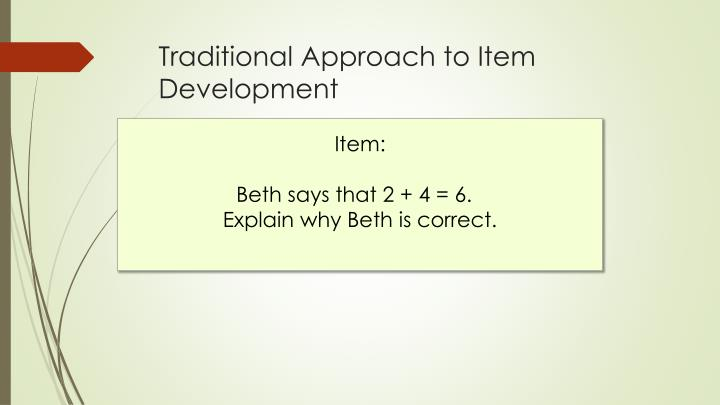 Traditional Approach to Item Development
