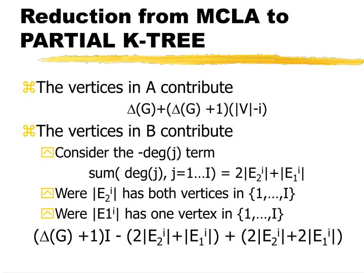 Reduction from MCLA to PARTIAL K-TREE