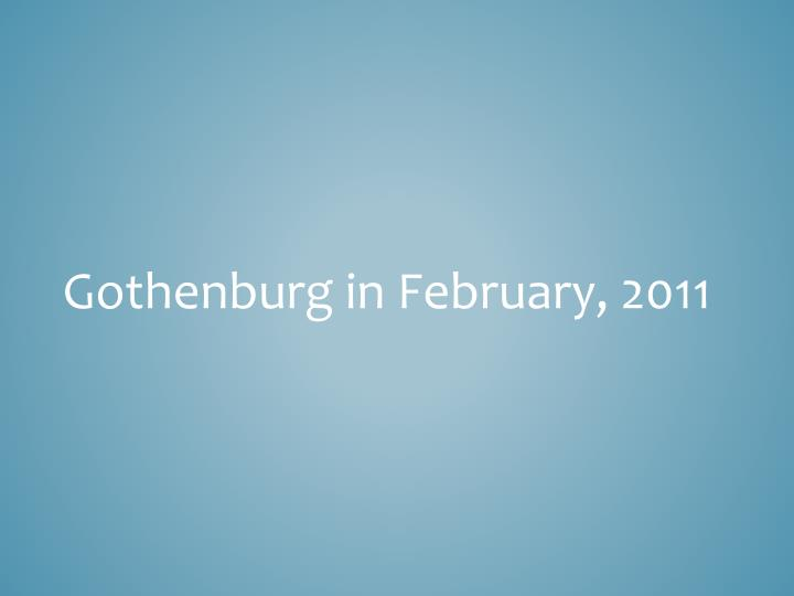 Gothenburg in February, 2011