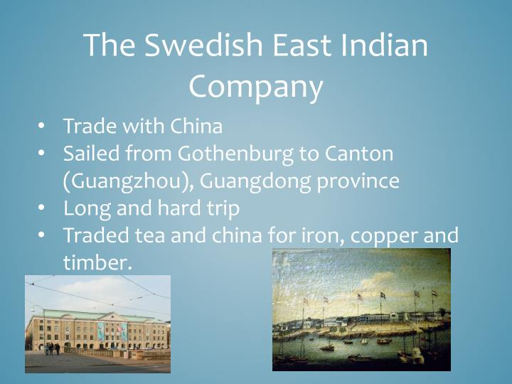 The Swedish East Indian Company