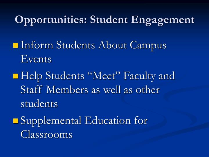 Opportunities: Student Engagement