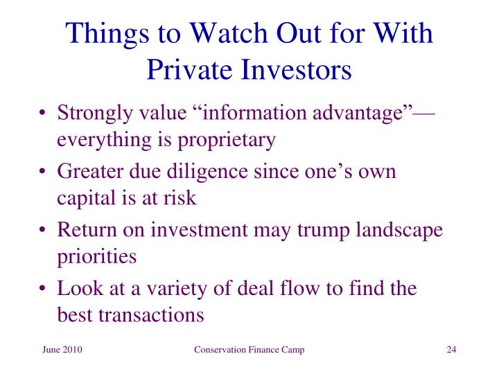 Things to Watch Out for With  Private Investors
