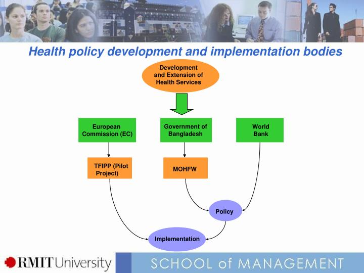 Health policy development and implementation bodies
