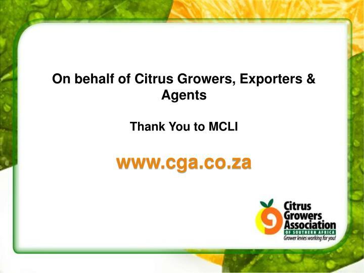 On behalf of Citrus Growers, Exporters & Agents