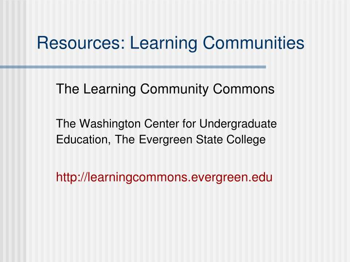 Resources: Learning Communities