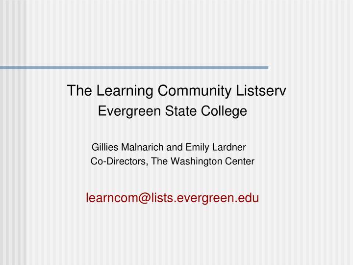 The Learning Community Listserv
