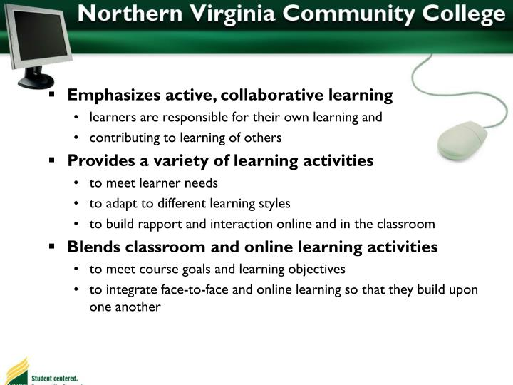 Emphasizes active, collaborative learning