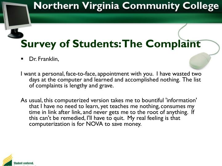Survey of Students: The Complaint