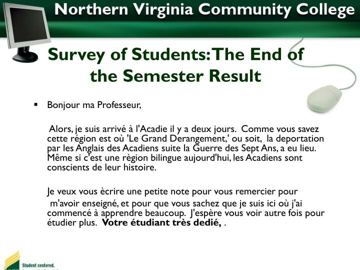 Survey of Students: The End of the Semester Result