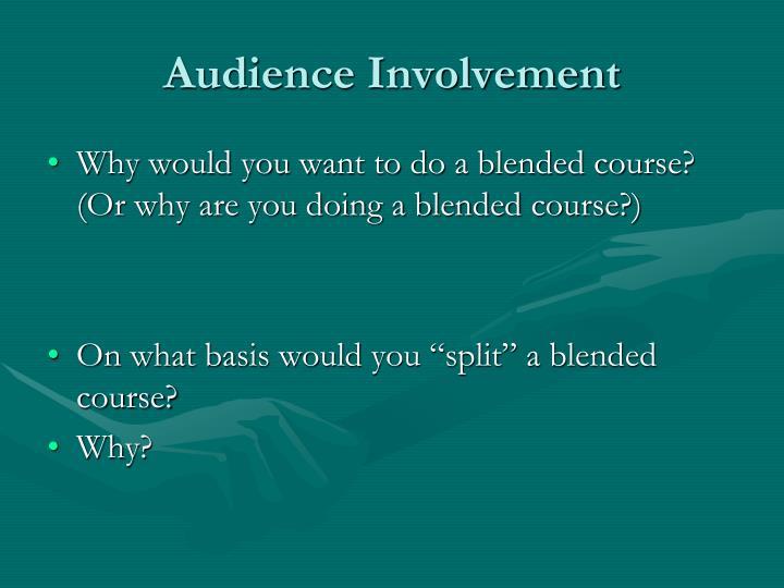 Audience Involvement