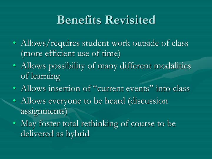 Benefits Revisited