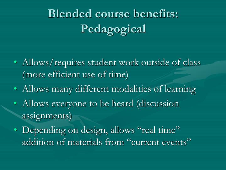 Blended course benefits: