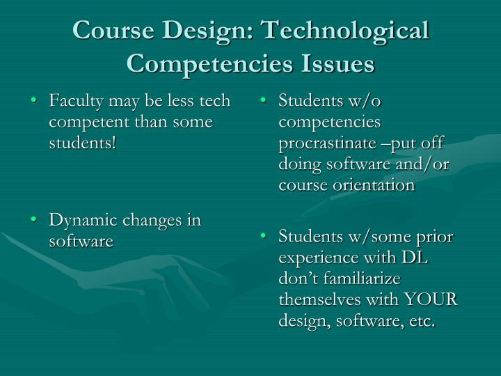Faculty may be less tech competent than some  students!