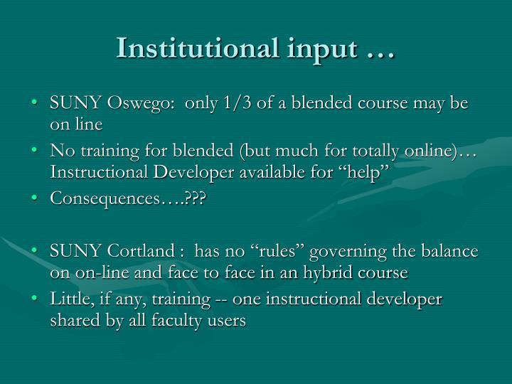 Institutional input …