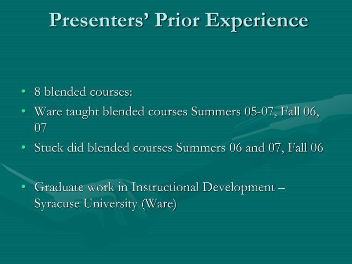 Presenters' Prior Experience
