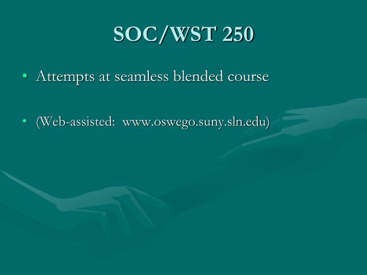 SOC/WST 250