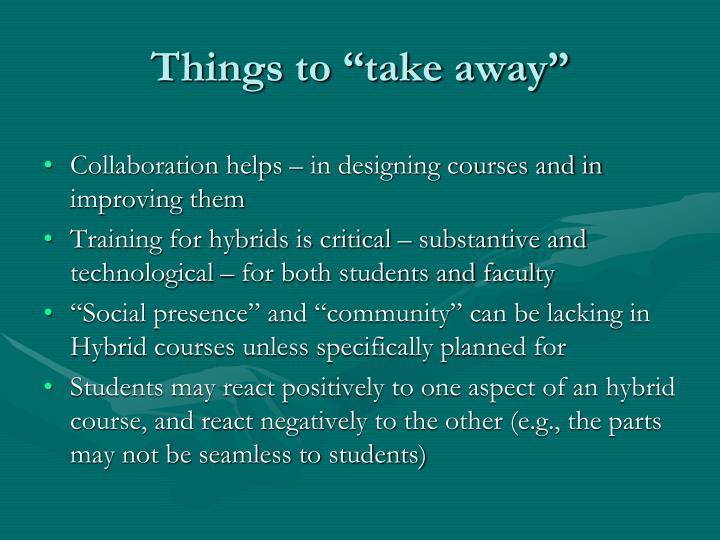"""Things to """"take away"""""""