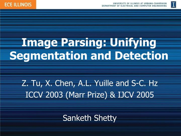image parsing unifying segmentation and detection