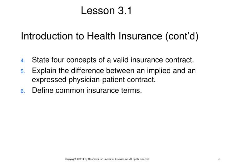 Introduction to Health Insurance (cont'd)