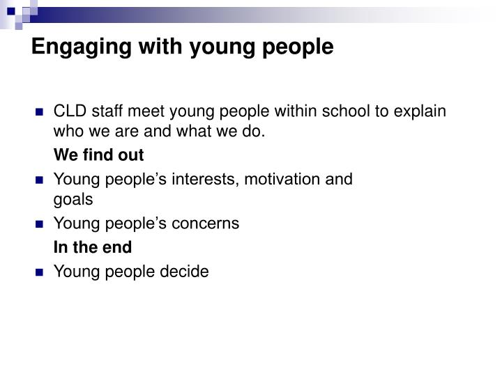 Engaging with young people