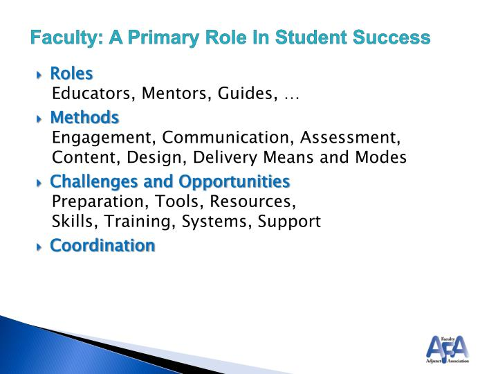 Faculty: A Primary Role In Student Success