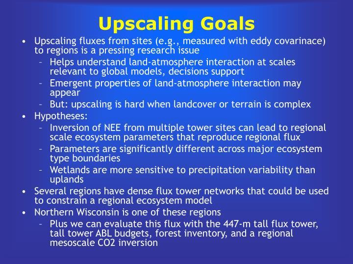 Upscaling Goals