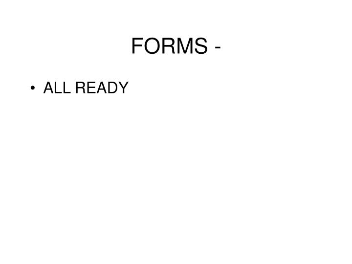 FORMS -