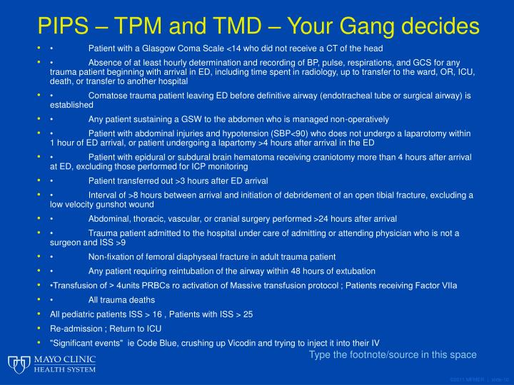 PIPS – TPM and TMD – Your Gang decides