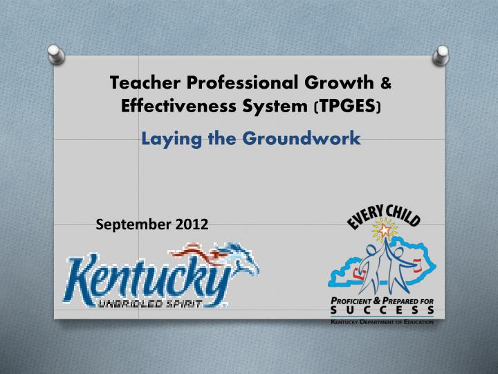 Teacher Professional Growth & Effectiveness System (TPGES)