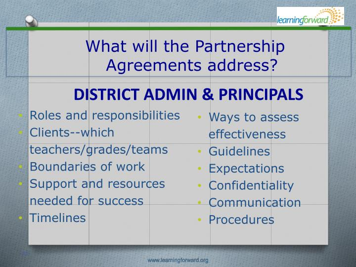 What will the Partnership Agreements address?