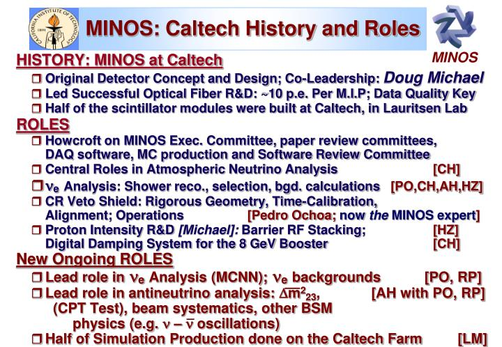 MINOS: Caltech History and Roles