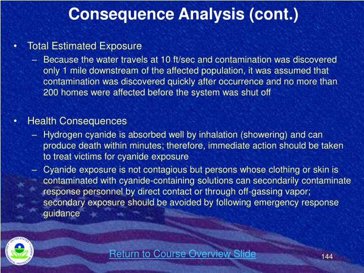 Consequence Analysis (cont.)