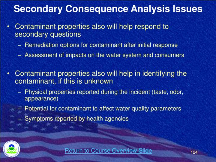 Secondary Consequence Analysis Issues
