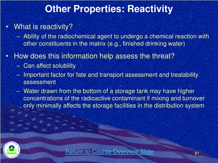 Other Properties: Reactivity