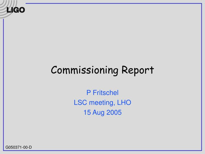 commissioning report