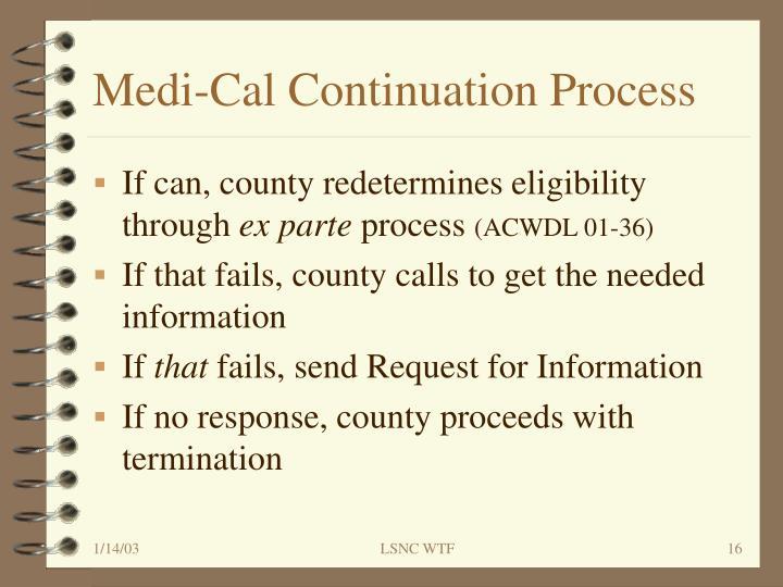 Medi-Cal Continuation Process