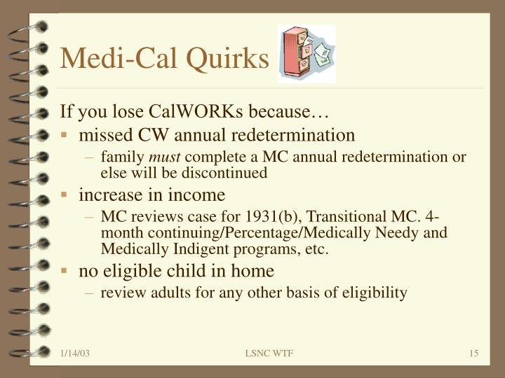 Medi-Cal Quirks