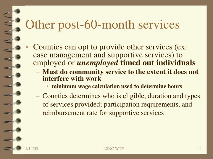 Other post-60-month services